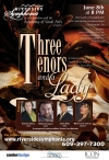 SPECIAL EVENT JUNE 8th: Three Tenors and a Lady